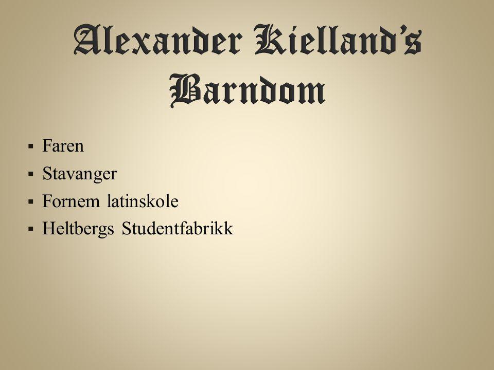 Alexander Kielland's Barndom