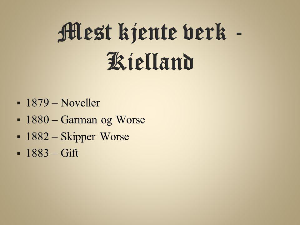 Mest kjente verk - Kielland