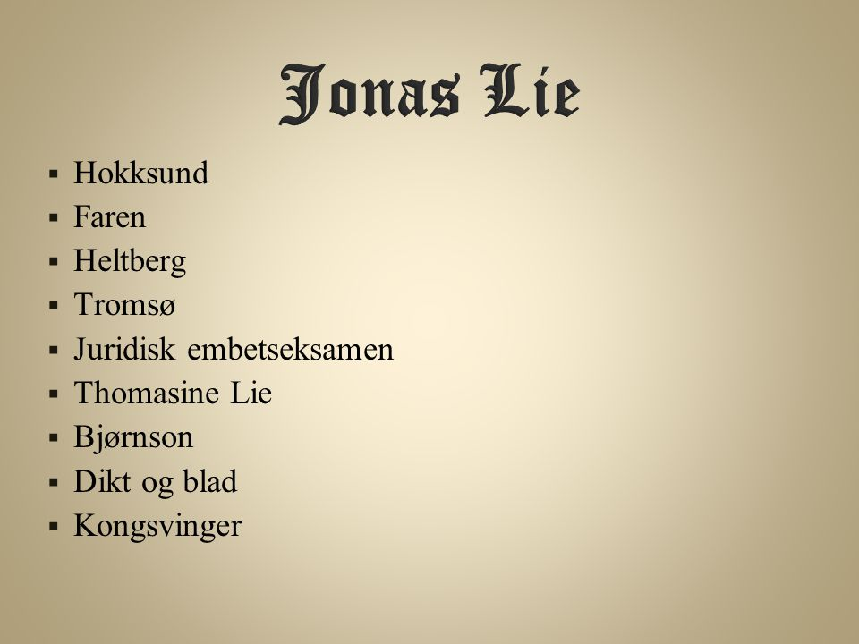 Jonas Lie Hokksund Faren Heltberg Tromsø Juridisk embetseksamen