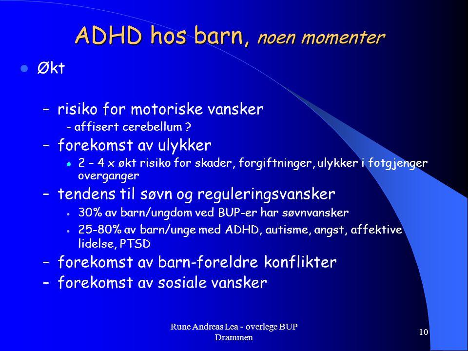 ADHD hos barn, noen momenter