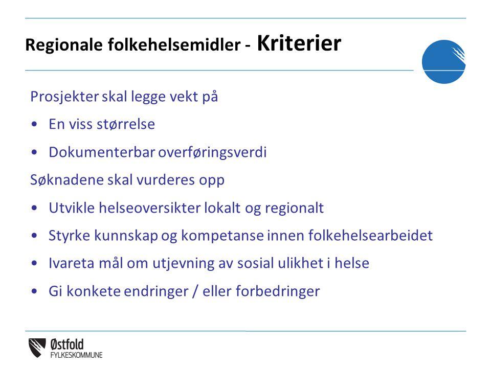 Regionale folkehelsemidler - Kriterier