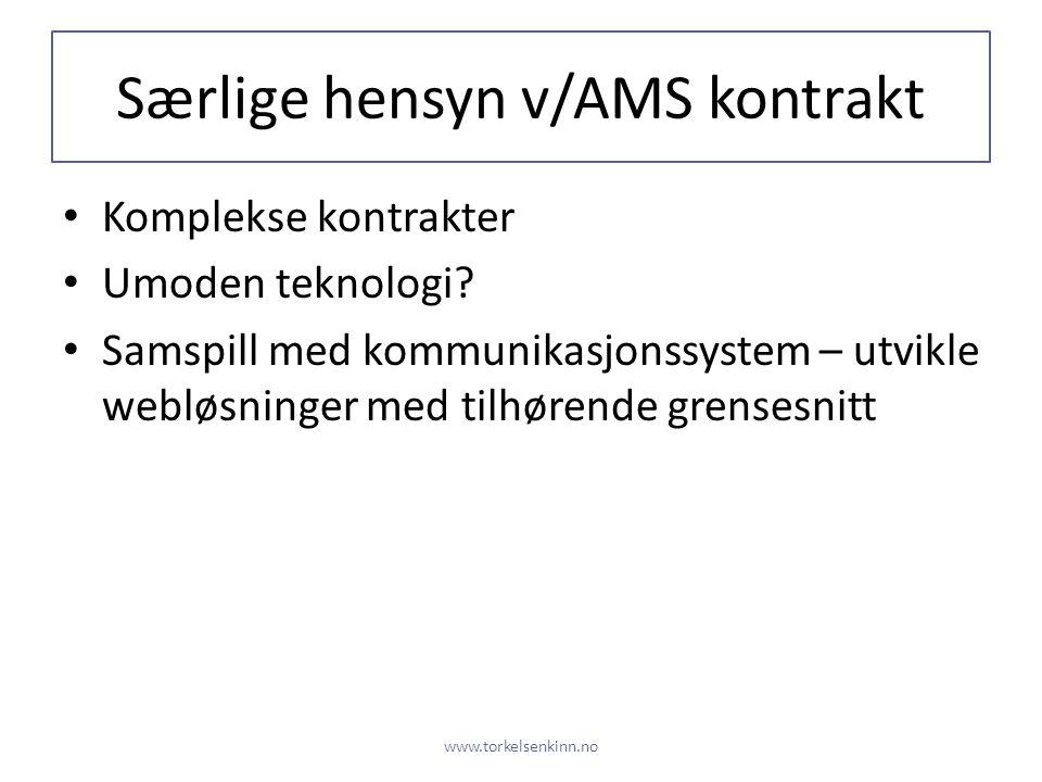 Særlige hensyn v/AMS kontrakt