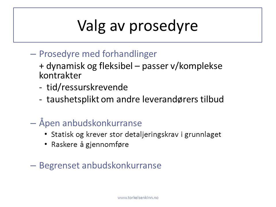 Valg av prosedyre Prosedyre med forhandlinger
