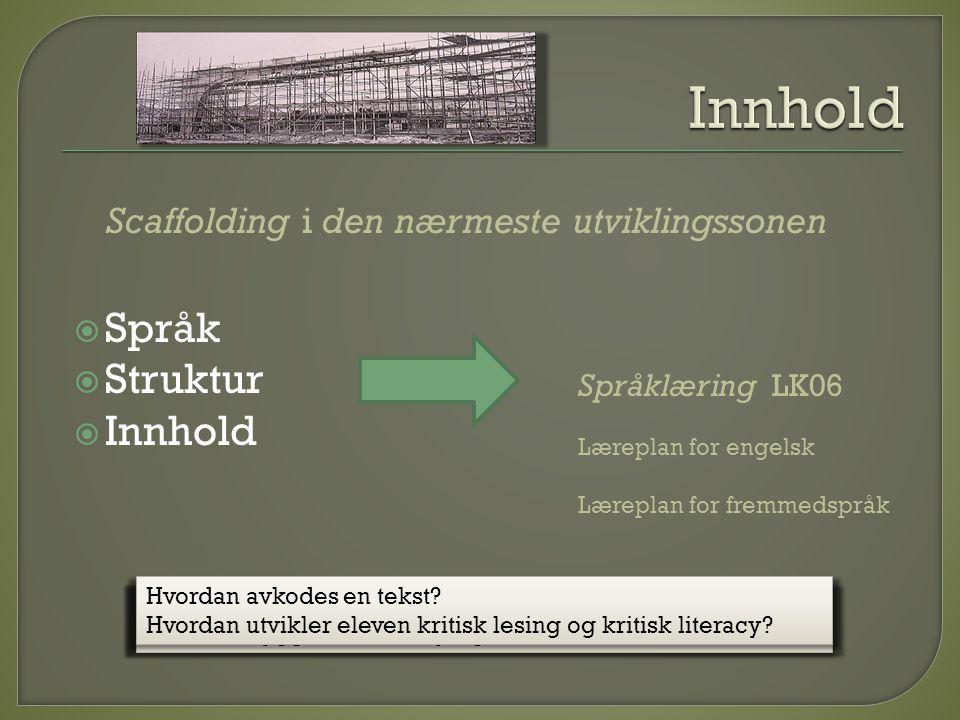 Innhold Språk Struktur Innhold