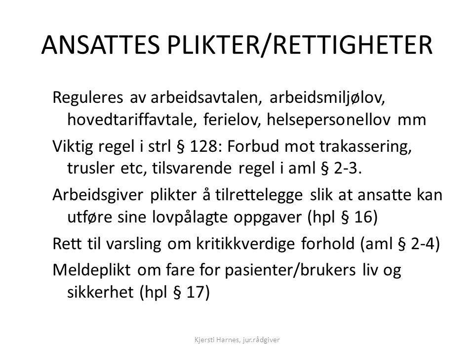 ANSATTES PLIKTER/RETTIGHETER