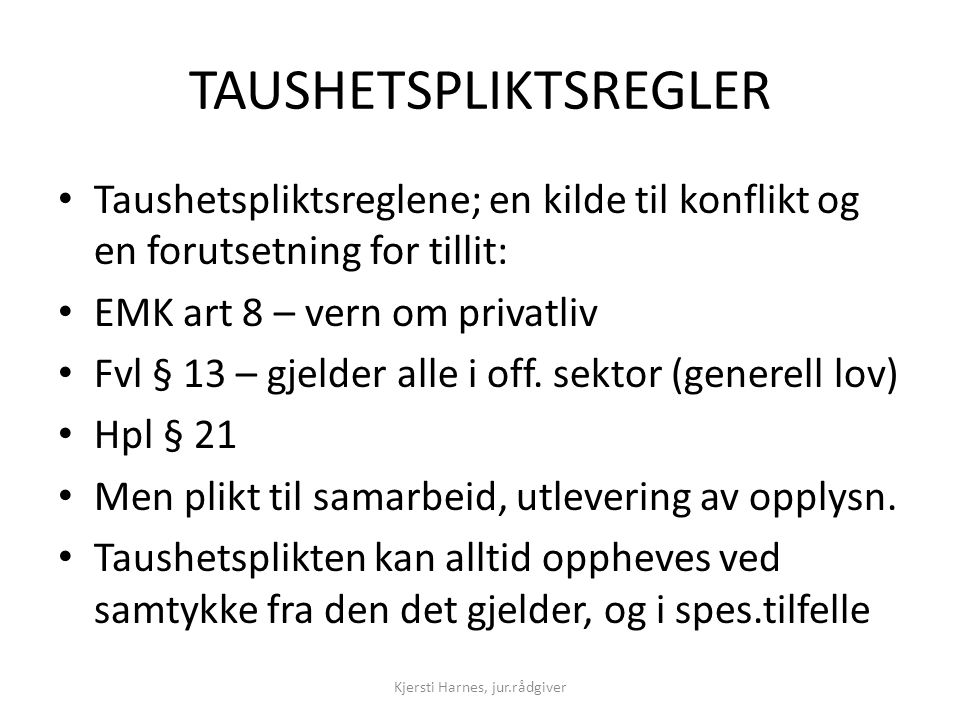 TAUSHETSPLIKTSREGLER