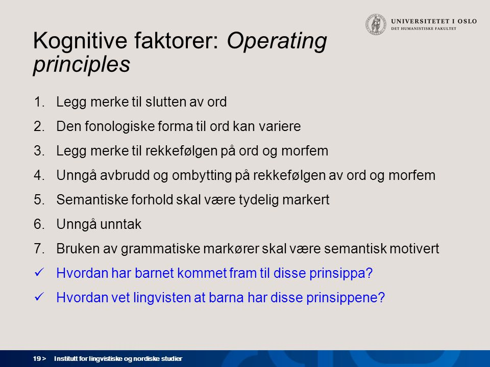 Kognitive faktorer: Operating principles