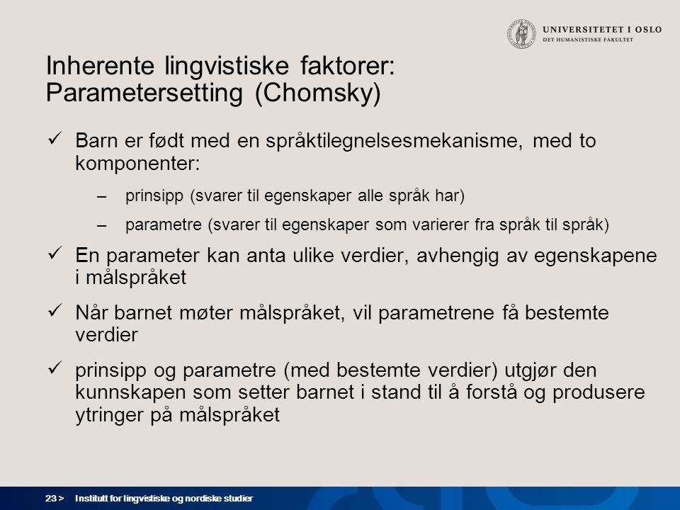 Inherente lingvistiske faktorer: Parametersetting (Chomsky)