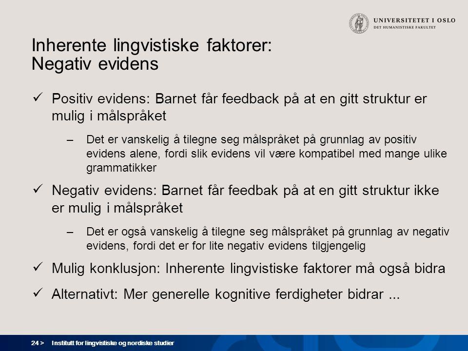 Inherente lingvistiske faktorer: Negativ evidens