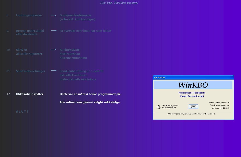 Slik kan WinKbo brukes: