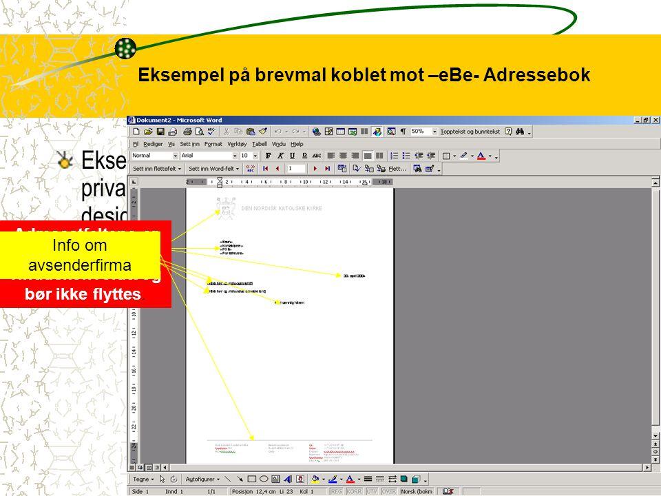 Eksempel på brevmal koblet mot –eBe- Adressebok