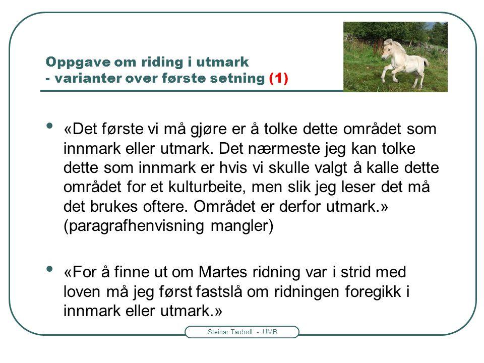 Oppgave om riding i utmark - varianter over første setning (1)