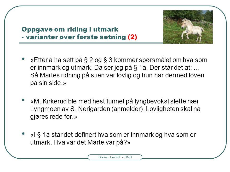 Oppgave om riding i utmark - varianter over første setning (2)