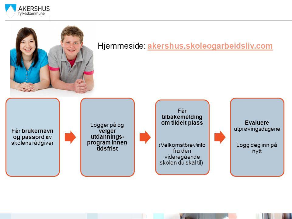 Hjemmeside: akershus.skoleogarbeidsliv.com