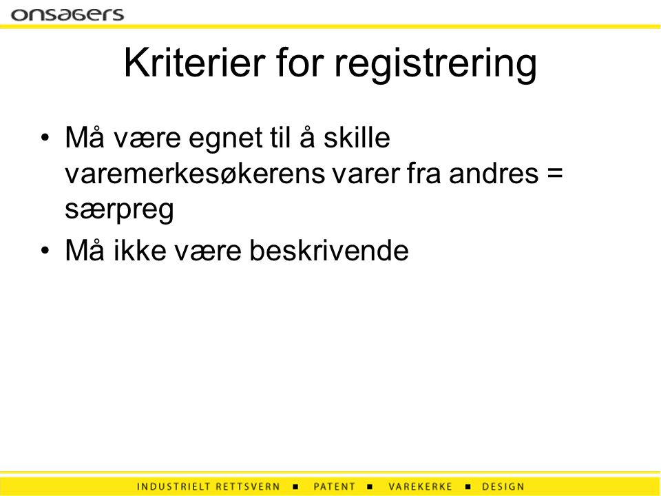 Kriterier for registrering