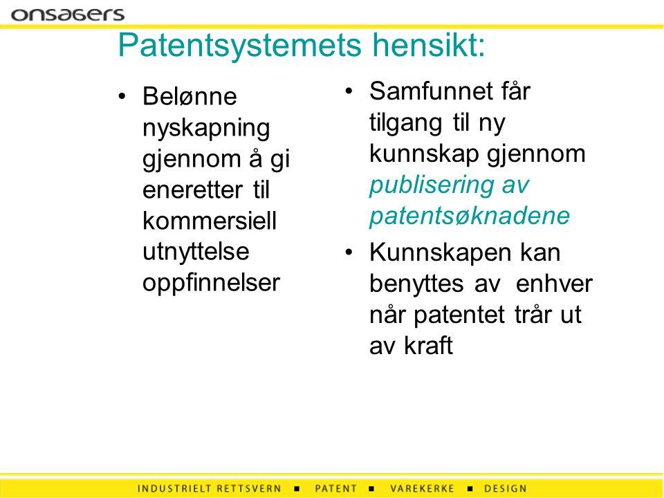 Patentsystemets hensikt: