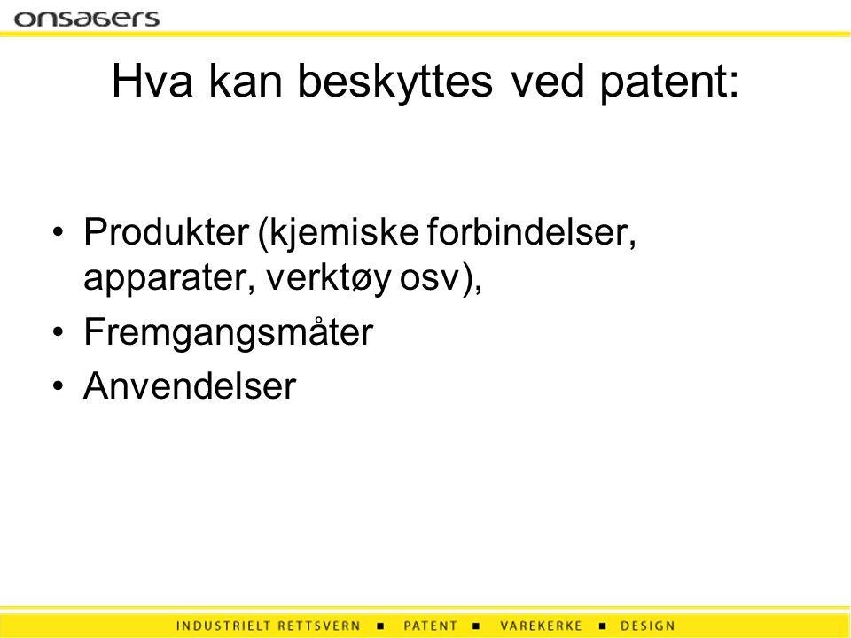 Hva kan beskyttes ved patent: