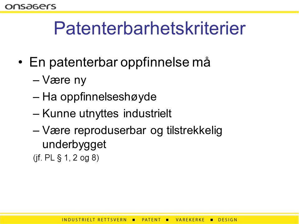 Patenterbarhetskriterier