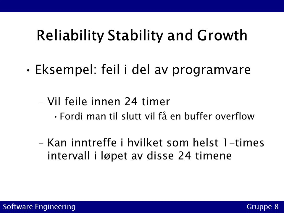Reliability Stability and Growth