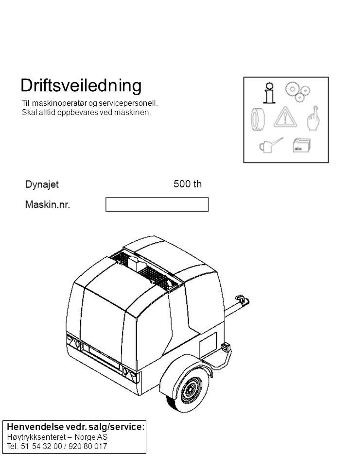 Driftsveiledning 500 th Henvendelse vedr. salg/service: