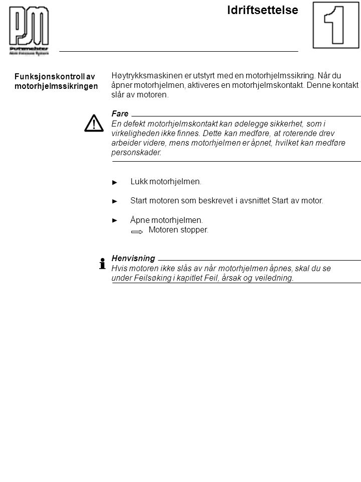 Idriftsettelse Funksjonskontroll av