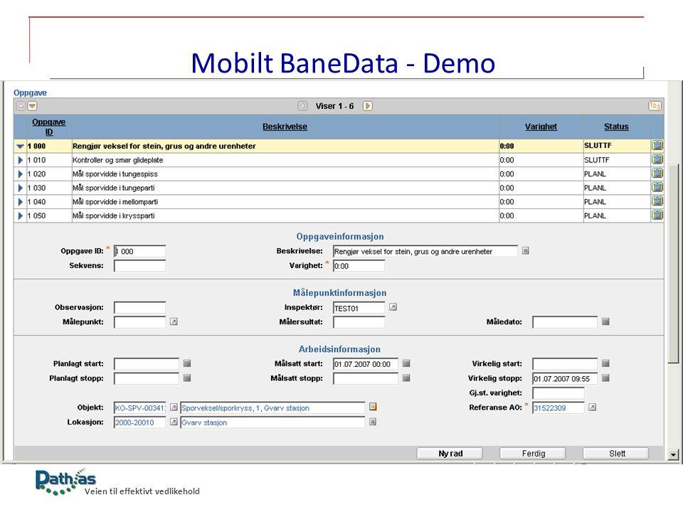 Mobilt BaneData - Demo <Tekst> Oppgavene, som er utført har fått status SLUTTFørt.