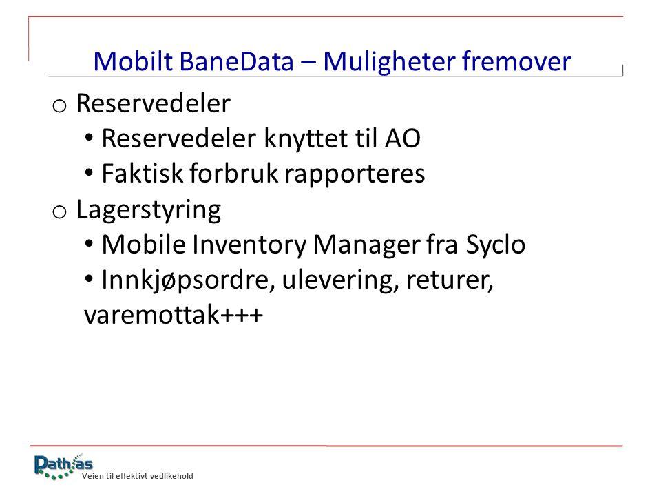 Mobilt BaneData – Muligheter fremover