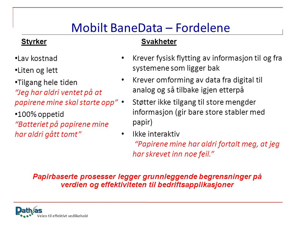 Mobilt BaneData – Fordelene