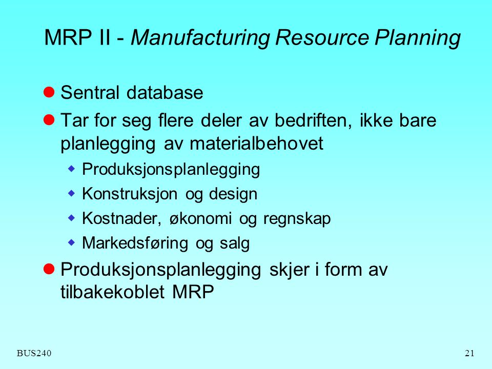MRP II - Manufacturing Resource Planning