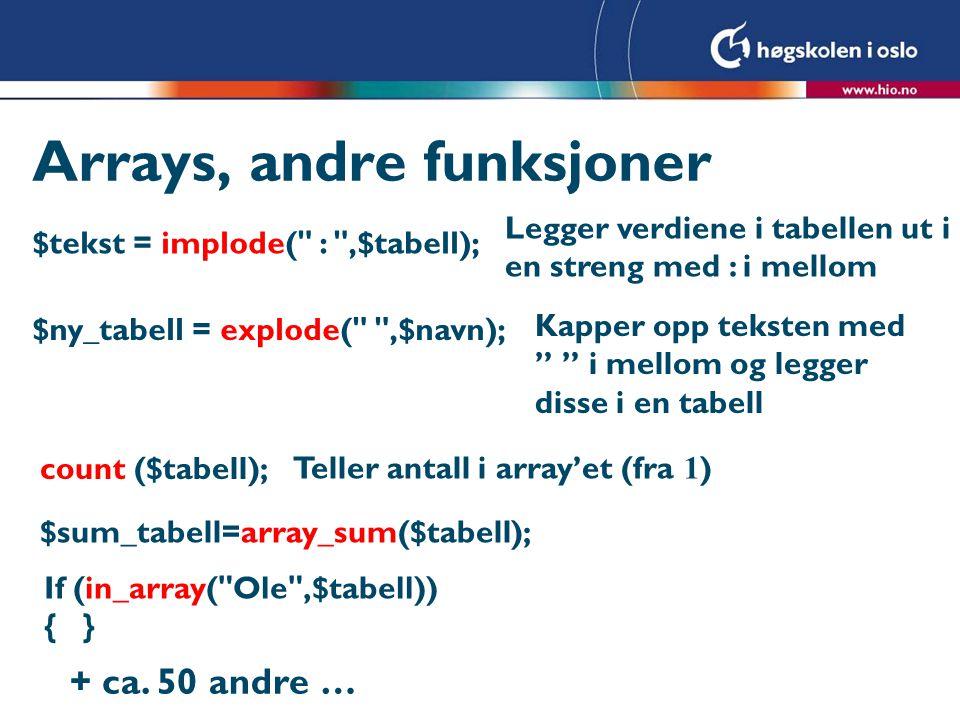 Arrays, andre funksjoner