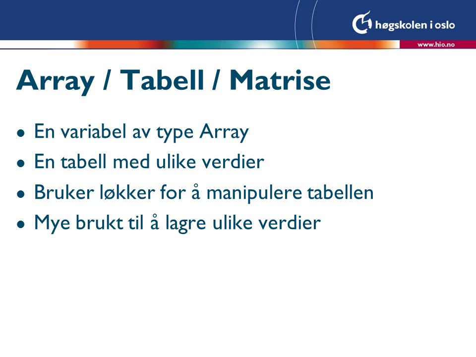 Array / Tabell / Matrise