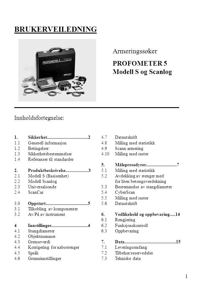 BRUKERVEILEDNING Armeringssøker PROFOMETER 5 Modell S og Scanlog
