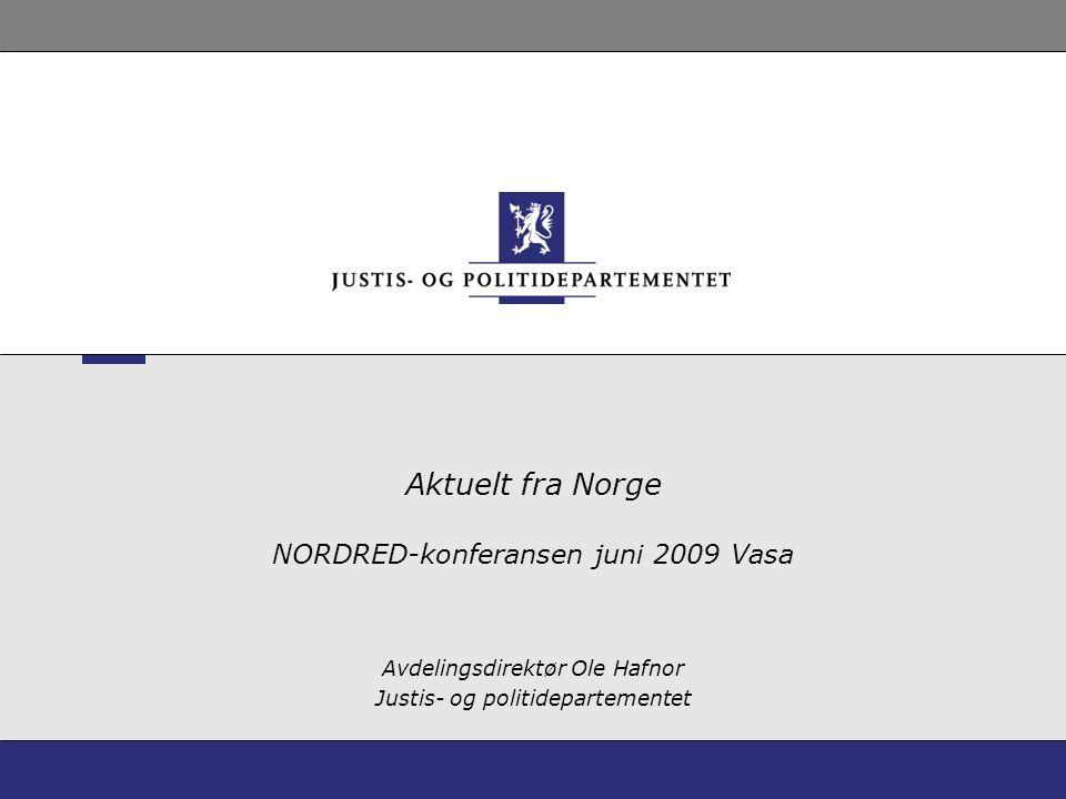 Aktuelt fra Norge NORDRED-konferansen juni 2009 Vasa