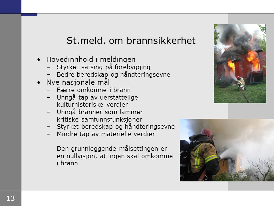 St.meld. om brannsikkerhet