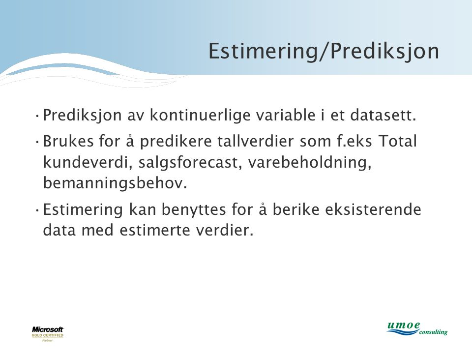 Estimering/Prediksjon