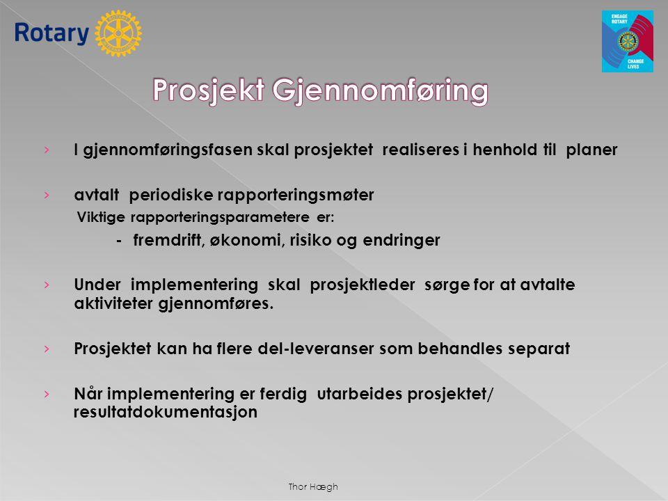 Prosjekt Gjennomføring