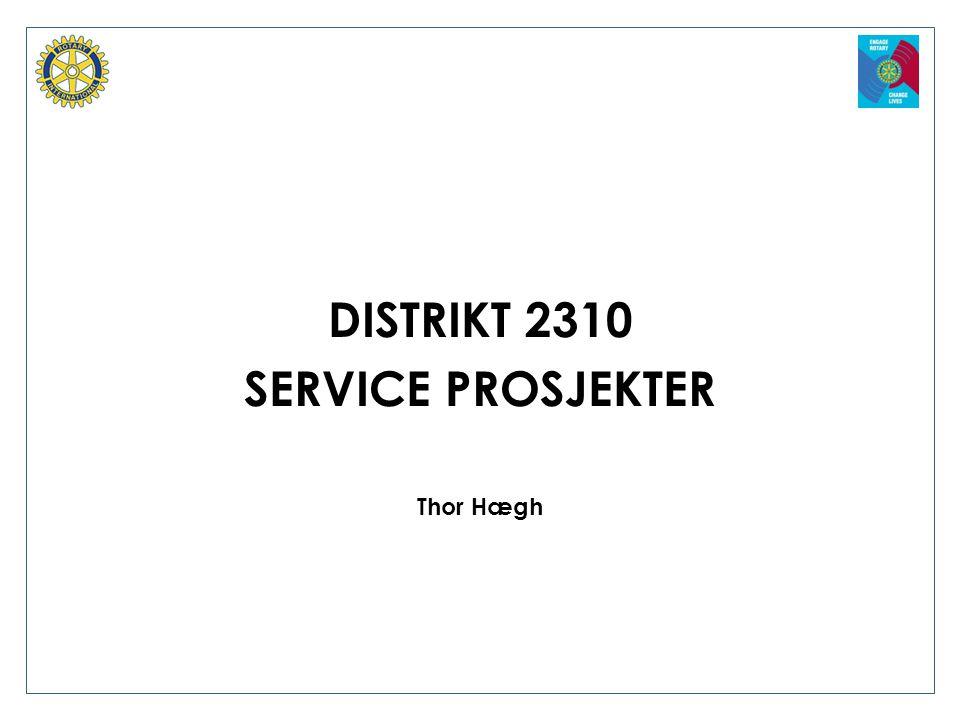DISTRIKT 2310 SERVICE PROSJEKTER