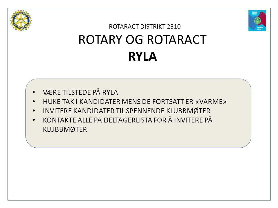 ROTARY OG ROTARACT RYLA VÆRE TILSTEDE PÅ RYLA