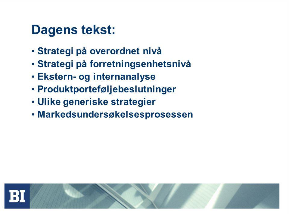 Dagens tekst: Strategi på overordnet nivå