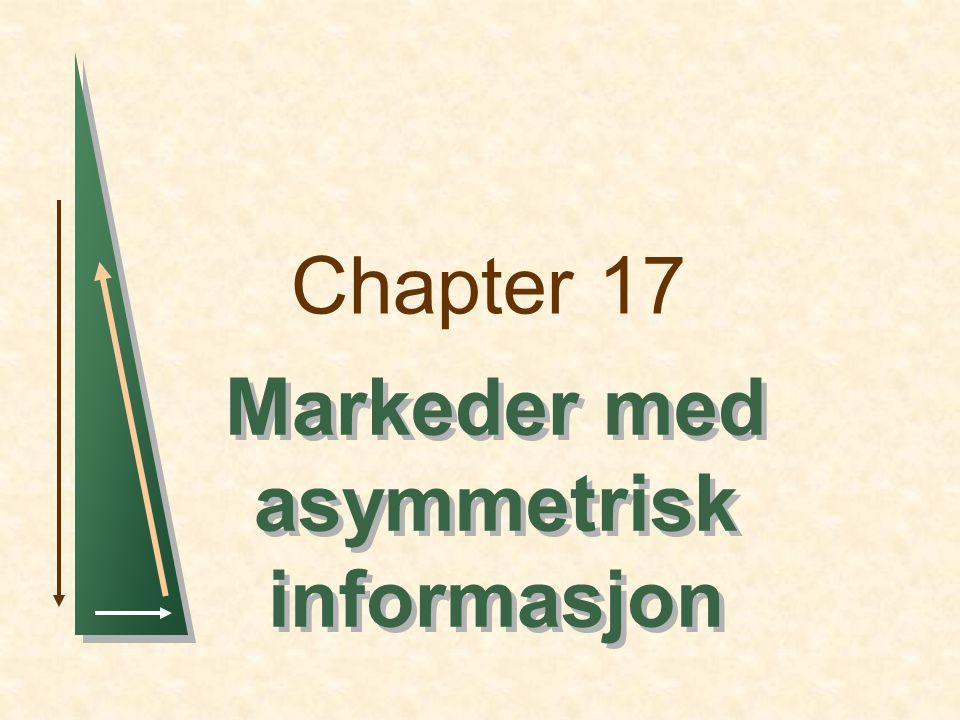 Markeder med asymmetrisk informasjon