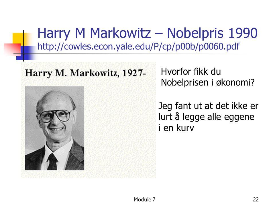 Harry M Markowitz – Nobelpris 1990 http://cowles. econ. yale