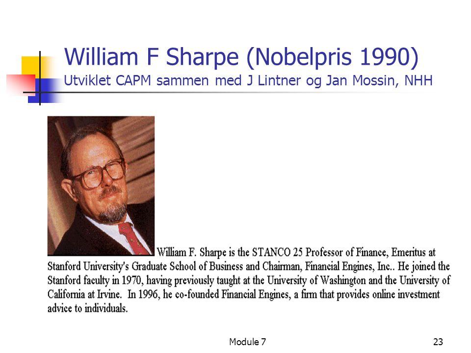 William F Sharpe (Nobelpris 1990) Utviklet CAPM sammen med J Lintner og Jan Mossin, NHH