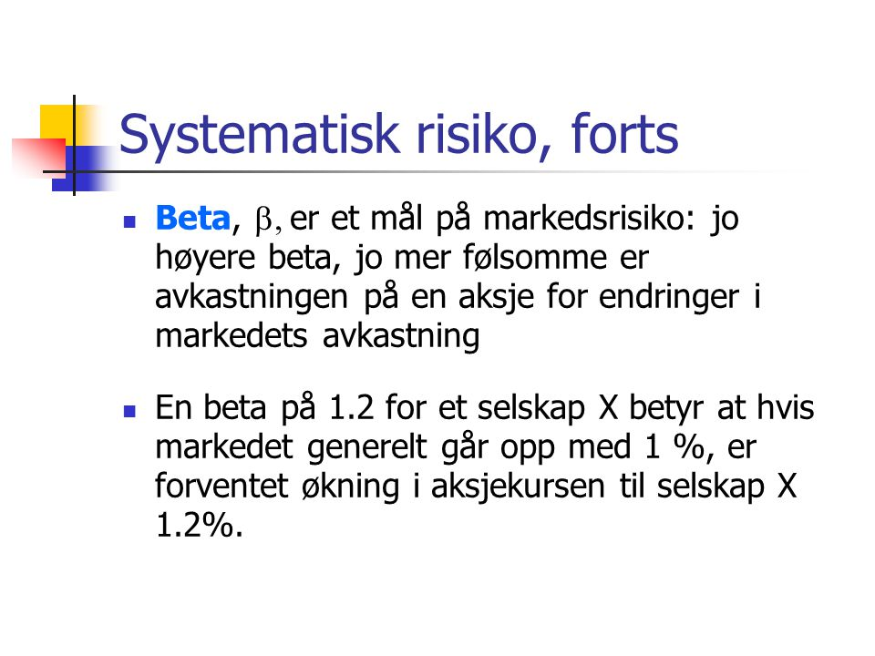 Systematisk risiko, forts