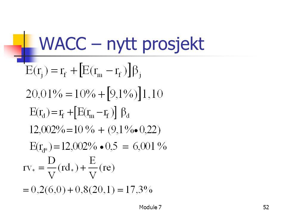WACC – nytt prosjekt Module 7