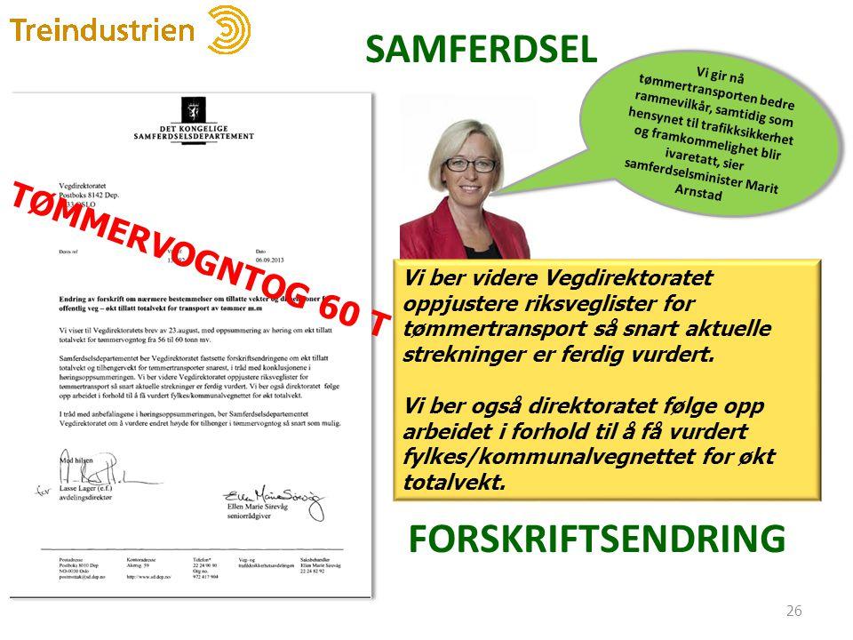 SAMFERDSEL FORSKRIFTSENDRING TØMMERVOGNTOG 60 T