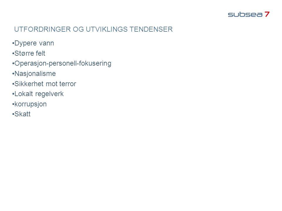 UTFORDRINGER OG UTVIKLINGS TENDENSER