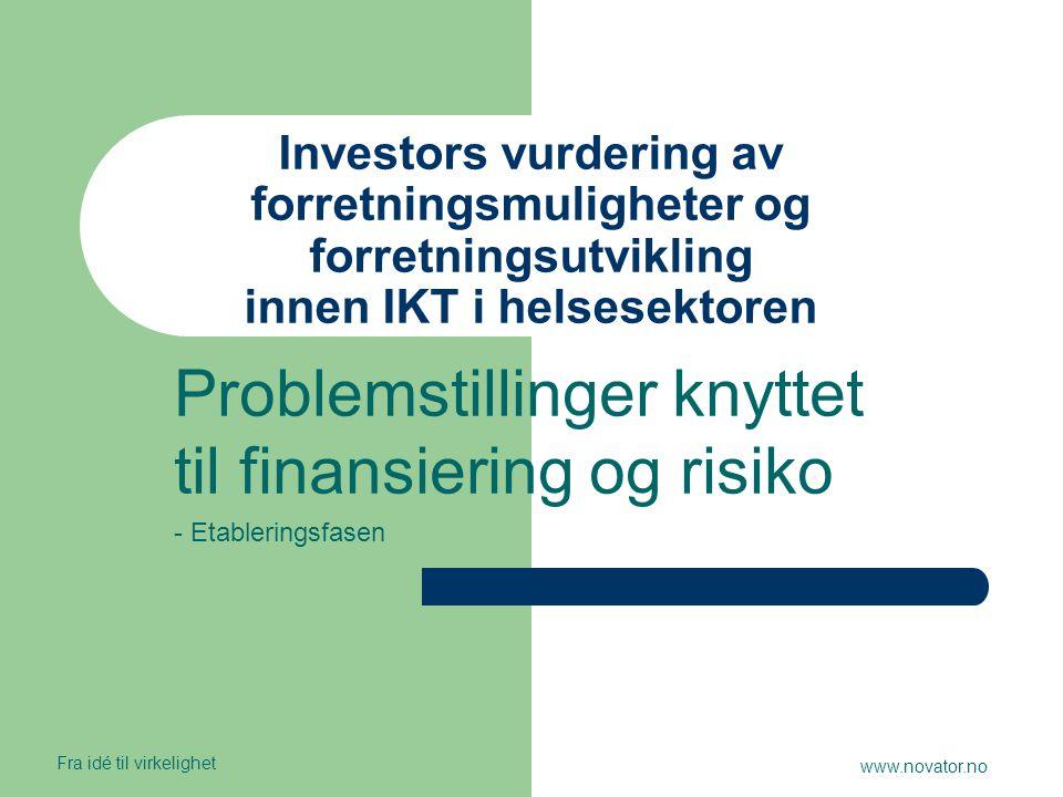 Problemstillinger knyttet til finansiering og risiko