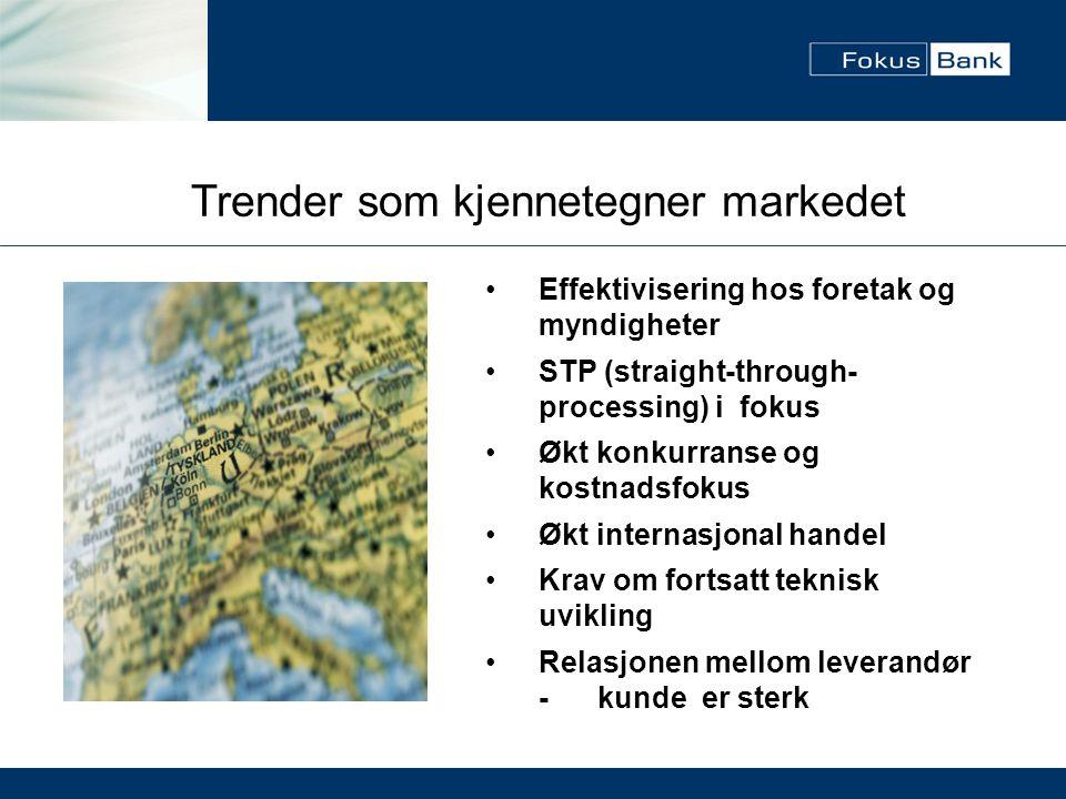 Trender som kjennetegner markedet
