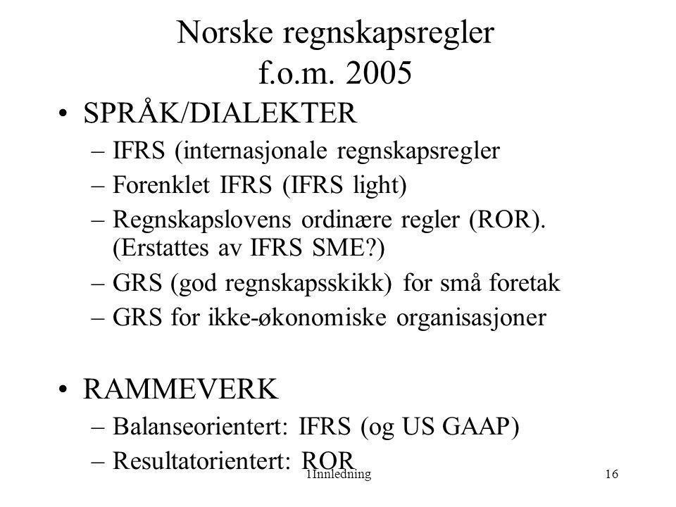Norske regnskapsregler f.o.m. 2005
