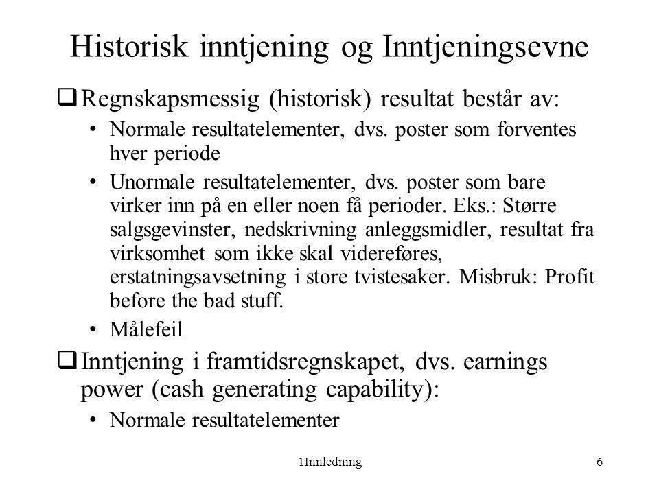 Historisk inntjening og Inntjeningsevne
